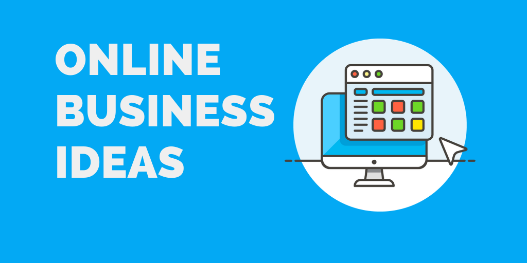 top online business ideas for beginners