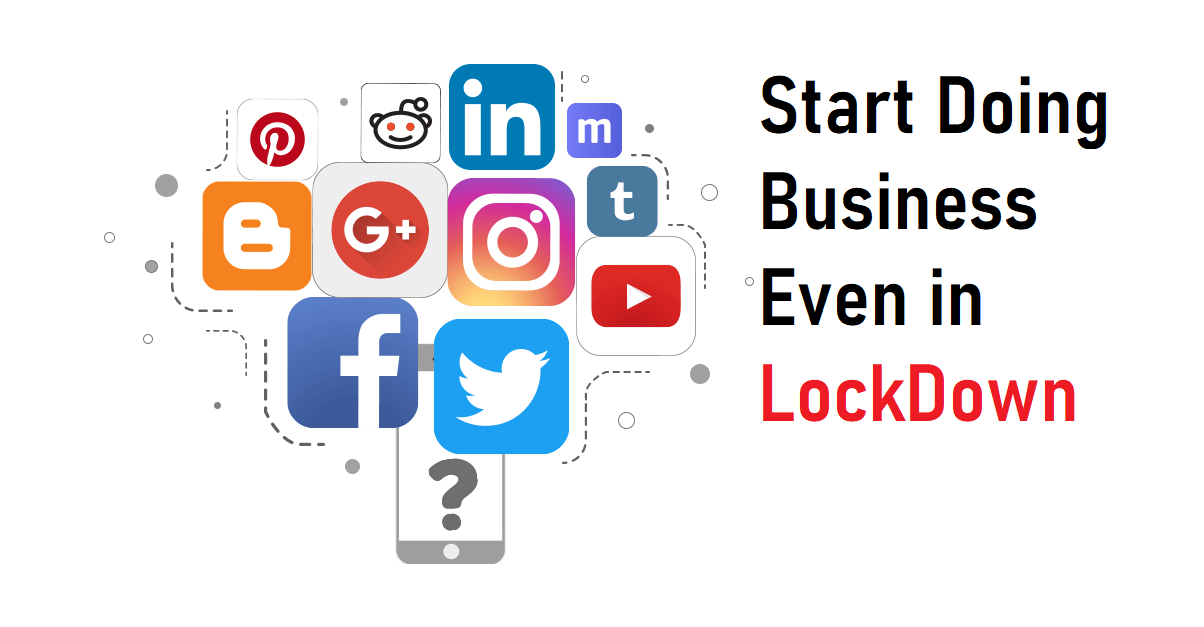 How to do business in lockdown?
