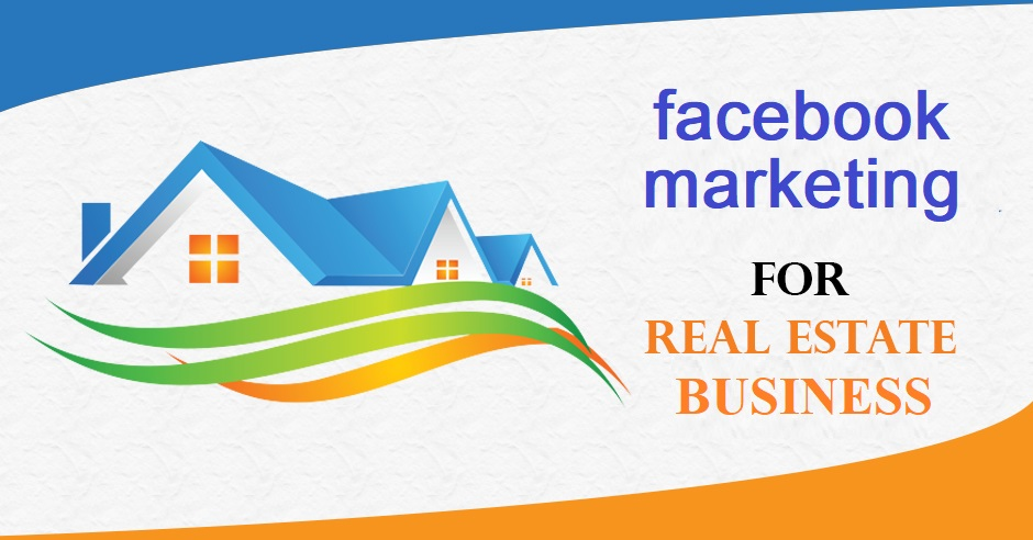 facebook-marketing-for-real-estate-business
