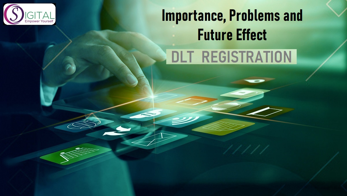 What is the Importance of DLT Registration
